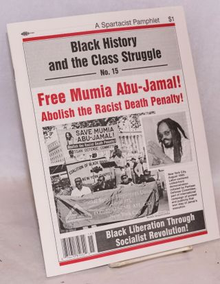Free Mumia Abu-Jamal! Abolish the racist death penalty!