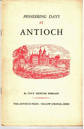 Pioneering days at Antioch