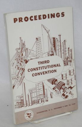 Proceedings: Third constitutional convention, Washington DC, November 9 and 10, 1959. American...