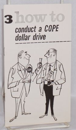How to conduct a COPE dollar drive. AFL-CIO. Committee on Political Education