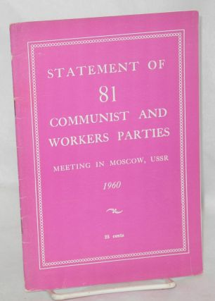 Statement of 81 Communist and Workers Parties Meeting in Moscow, USSR 1960