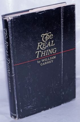 The Real Thing. William Carney, Alan Hull Walton