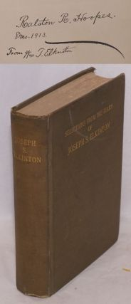 Selections from the diary and correspondence of Joseph S. Elkinton, 1830 - 1905. Joseph S. Elkinton