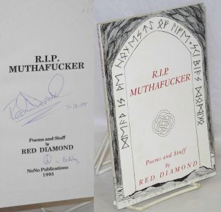 R.I.P. Muthafucker: Poems and Stuff. Red Diamond
