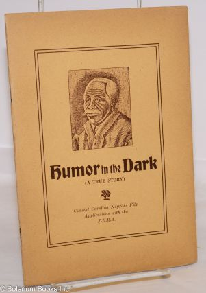 Humor in the dark; sketches from life by Adelaide Dotterer Hill. Jessie Allison Butler