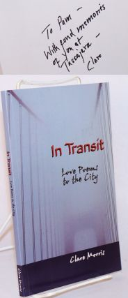 In transit: love poems to the city. Clare Morris