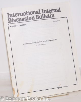 A scandalous document- a reply to Germain. International internal discussion bulletin, vol. 11,...