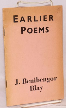 Earlier Poems. J. Benibengor Blay