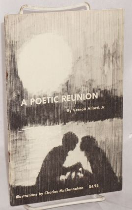 A poetic reunion. Vernon Alford, Jr