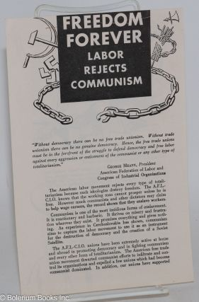 Freedom forever: Labor rejects Communism. American Federation of Labor, Congress of Industrial...