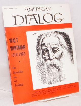 American dialog; Spring-Summer 1969, vol. 5, number 3. Walt Whitman 1819-1969. Joseph North, ed