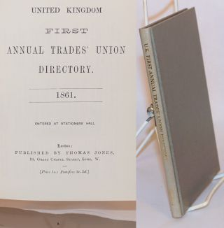 United Kingdom first annual trades' union directory, 1861