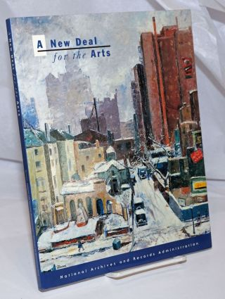 A New Deal for the Arts. Bruce I. Bustard