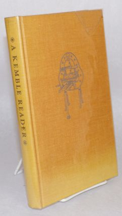 A Kemble reader, stories of California 1846 - 1848 by Edward Cleveland Kemble, early California...
