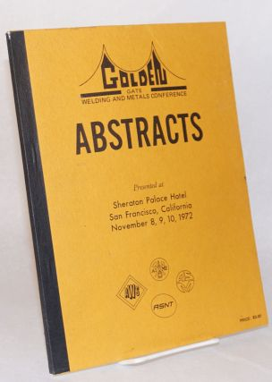 Abstracts: Presented at Sheraton Palace Hotel San Francisco, California, November 8, 9, 10, 1972:...
