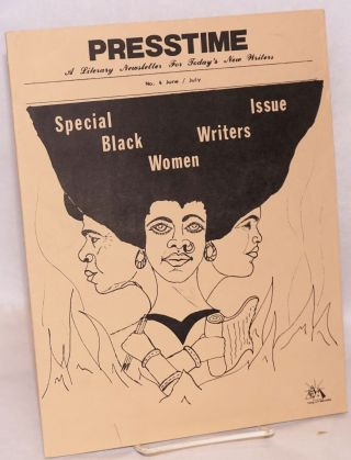 Presstime; a literary newsletter for today's new writers, no. 4 June / July. Special issue, black...
