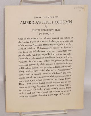 "From the address ""America's Fifth Column"" Joseph Carleton Beal"