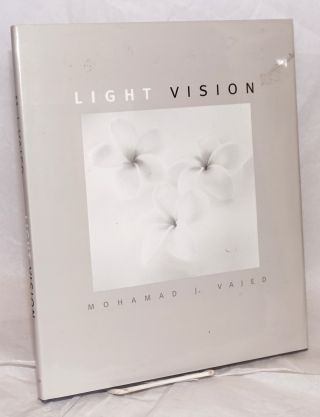 Light vision. Mohamad J. Vajed