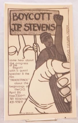 Boycott J.P. Stevens. Come hear about the progress of the boycott with a quest speaker & the film...