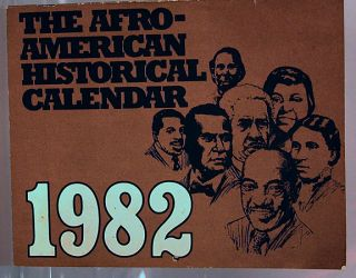 The Afro-American historical calendar 1982