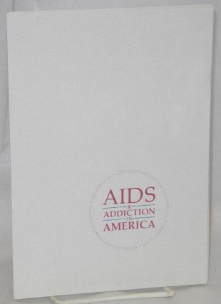 AIDS & addiction in America; West Covina Hospital, July 9, 1988