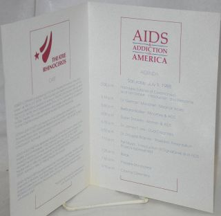 AIDS & addiction in America: [playbill] West Covina Hospital, July 9, 1988