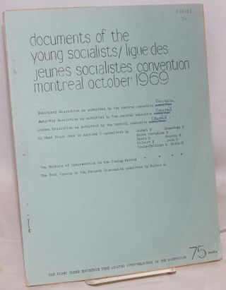 Documents of the Young Socialists / Ligue des Jeunes Socialistes convention. Montreal, October 1969