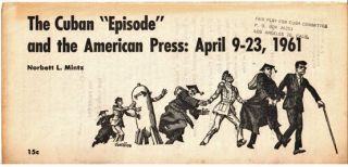 "The Cuban ""episode"" and the American press: April 9-23, 1961"