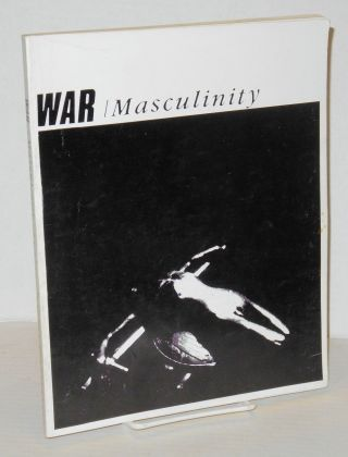 War / Masculinity. Paul Patton, eds Ross Poole