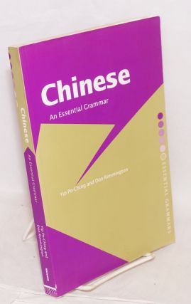 The Chinese: An Essential Grammar. Po-Ching Yip, Don Rimmington