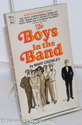 The Boys in the Band a play. Mart Crowley