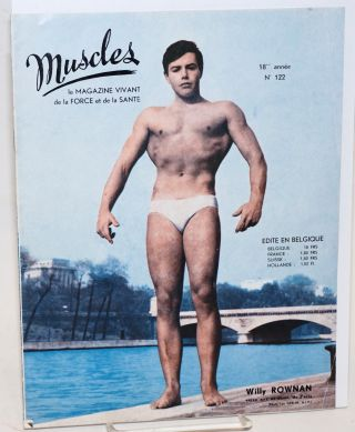 Muscles: le magazine vivant de la force et de la Sante, no. 122, Fevrier-Mars 1964: Willy Rowman...