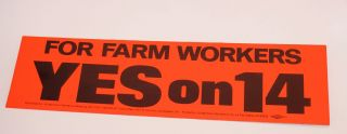 Yes on 14, for Farm Workers [bumper sticker