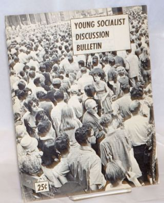 Young Socialist Discussion Bulletin-Part 2