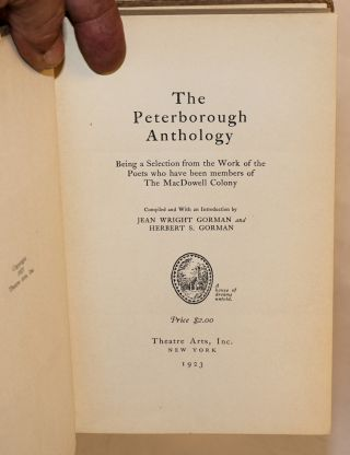 The Peterborough anthology; being a selection from the work of the poets who have been members of the MacDowell Colony