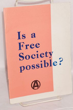 Is a free society possible? Anarchist Alliance of Aotearoa