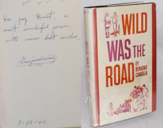 Wild was the road. Benigno Candela