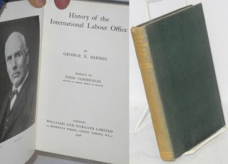 History of the International Labour Office. George N. Barnes