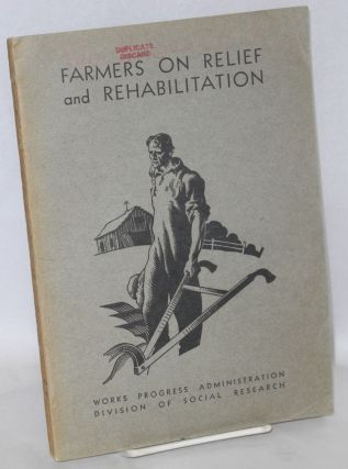 Farmers on relief and rehabilitation. Berta Asch, A R. Mangus