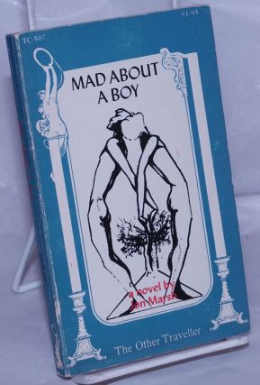 Mad About a Boy a novel. Jon Marsh