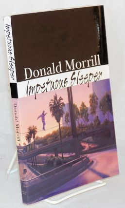 Impetuous sleeper. Donald Morrill