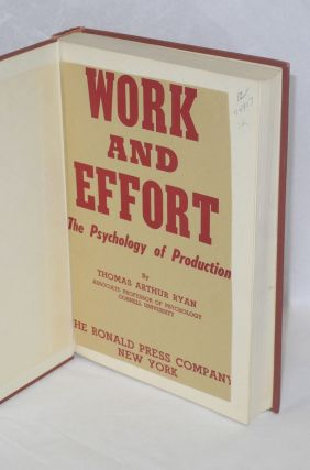 Work and effort; the psychology of production.