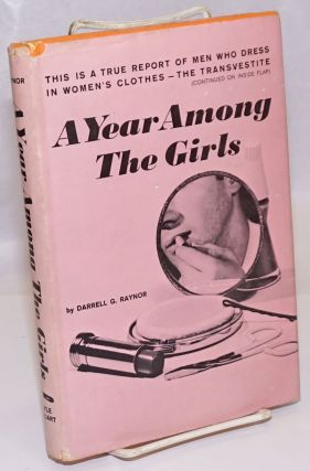 A Year Among the Girls. Darrell G. Raynor
