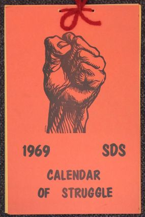 1969 SDS Calendar of Struggle. Students for a. Democratic Society
