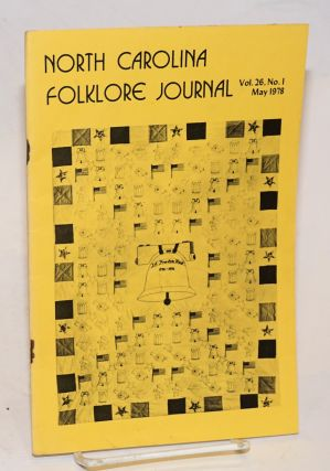 North Carolina folklore journal; volume 26, no. 1, May 1978; folklore in the schools