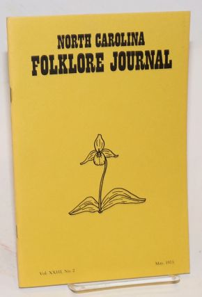 North Carolina folklore journal; volume 23, no. 2 May 1975
