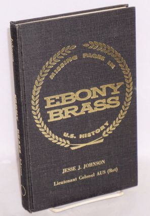Ebony brass; an autobiography of Negro frustration amid aspiration. Jesse L. Johnson
