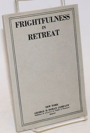 Frightfulness in retreat