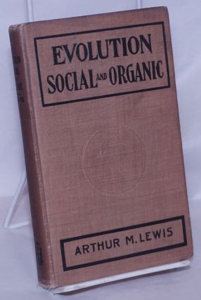 Evolution; social and organic. Arthur M. Lewis