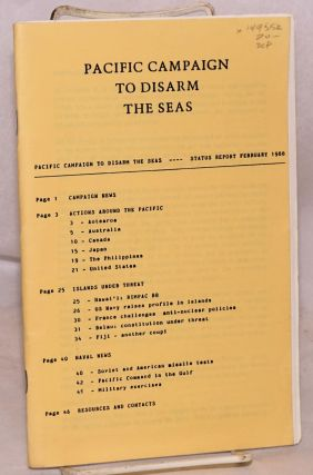 Pacific campaign to disarm the seas, status report February 1986